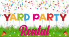 Yard Party Rental